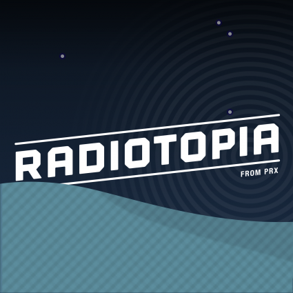 PRX's Radiotopia is just one of about a half-dozen networks trying to create a sustainable model for high quality podcasting.